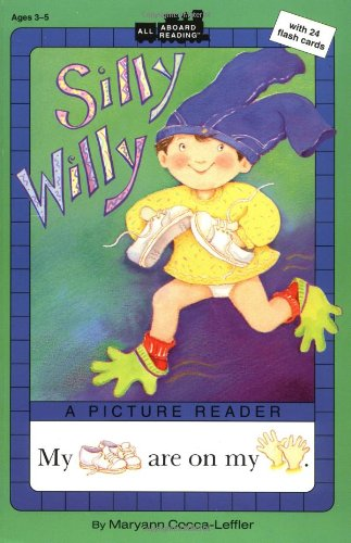 Silly Willy: A Picture Reader with 24 Flash Cards (All Aboard Reading)