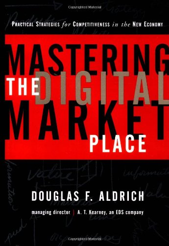 Mastering the Digital Marketplace: Practical Strategies for Competitiveness in the New Economy