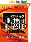 Fire TV und Fire TV Stick - das inoff...
