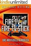 Fire TV, Fire TV 4K und Fire TV Stick...