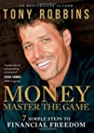 Money: Master the Game: 7 Simple Step...