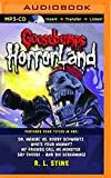 img - for Goosebumps HorrorLand Boxed Set #2: Dr. Maniac vs. Robby Schwartz, Who's Your Mummy?, My Friends Call Me Monster, Say Cheese - and Die Screaming! book / textbook / text book