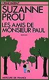 img - for Les amis de monsieur Paul (Collection