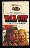 War Cry: The White Indian Series, Book VII (0553230220) by Porter, Donald Clayton