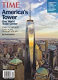 img - for Time Magazine Collector's Edition - America's Tower: One World Trade Center book / textbook / text book