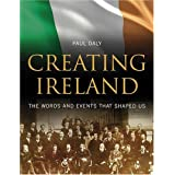 Creating Irelandby Paul Daly