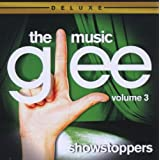 Glee: The Music Vol. 3: Showstoppers (Dlx Ed)by Glee Cast