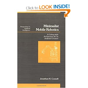 Minimalist Mobile Robotics (Perspectives in Artificial Intelligence) Jonathan H. Connell