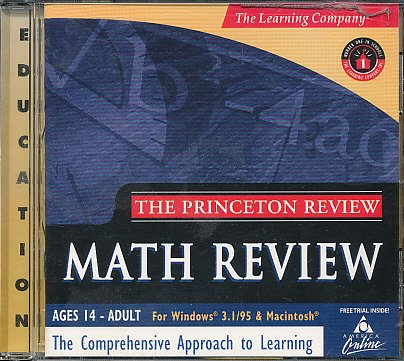 The Princeton Review: Math Review (College Prep Series, Grades 9 - 12) The Learning Company (Ages 14- Adult) Comprehensive Approach to Learning - 1