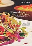 img - for Alimenta  o Viva E Ecol gica (Em Portuguese do Brasil) book / textbook / text book