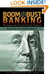 Boom and Bust Banking: The Causes and...