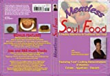 MEATLESS SOUL FOOD HOW TO COOK DVD