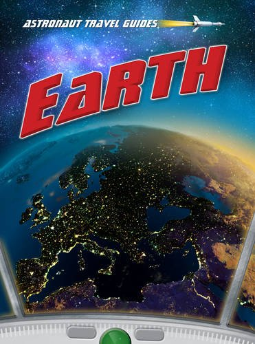 Earth (Astronaut Travel Guides)
