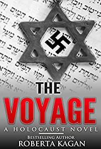 The Voyage: A Historical Novel Set During The Holocaust, Inspired By Real Events by Roberta Kagan ebook deal