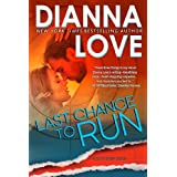 Last Chance To Run (Slye Temp) ~ Dianna Love