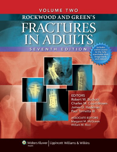 Rockwood and Green's Fractures in Adults: Two Volumes Plus Integrated Content Website (Rockwood, Green, and Wilkins' Fractures) (Fractures in Adults (Rockwood and Green's))