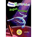 August Acrobat: Calendar Mysteries, Book 8 Audiobook by Ron Roy Narrated by Jim Meskimen