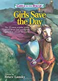 The Best of Girls to the RescueGirls Save the Day: The 25 most popular stories about clever and courageous girls from around the world