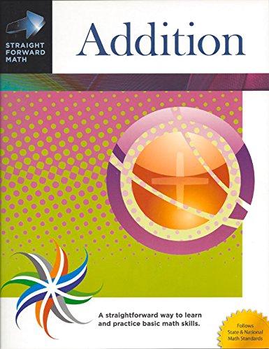 Addition (Straight Forward Math Series) PDF