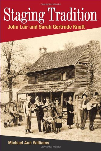 STAGING TRADITION: JOHN LAIR AND SARAH GERTRUDE KNOTT...