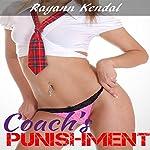 Coach's Punishment: Forceful Men | Rayann Kendal