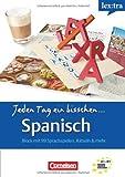 Lextra Spanisch A1-B1 Selbstlernbuch: Jeden Tag ein bisschen Spanisch