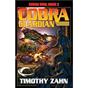 Cobra Guardian: Cobra War, Book 2 | [Timothy Zahn]