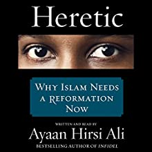 Heretic Audiobook by Ayaan Hirsi Ali Narrated by Ayaan Hirsi Ali