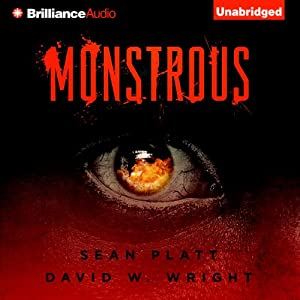 Monstrous - Sean Platt, David Wright