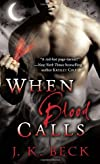 When Blood Calls