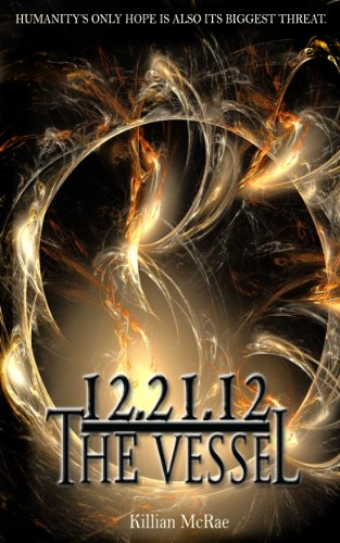 Free Kindle Book : 12.21.12: The Vessel (The Altunai Annals)