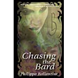 "Chasing the Bardvon ""Philippa Ballantine"""