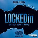 Locked in: Wach auf, wenn du kannst | Holly Seddon