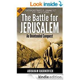The Battle for Jerusalem: An unintended conquest (Revised Edition)