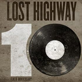 Lost Highway 10th Anniversary Sampler