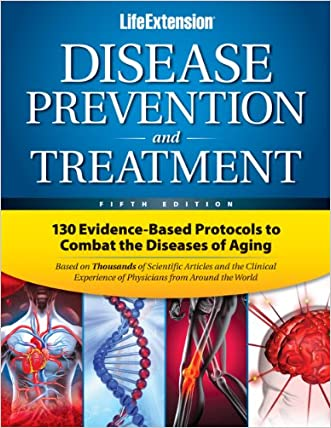 Disease Prevention & Treatment 5th Edition written by Life Extension