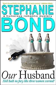 Our Husband by Stephanie Bond ebook deal