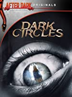 After Dark Originals: Dark Circles