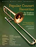 img - for Music Minus One Trombone: Popular Concert Favorites (Music Minus One (Numbered)) book / textbook / text book