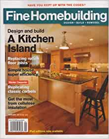 Fine Homebuilding Magazine January 2013 Design And Build