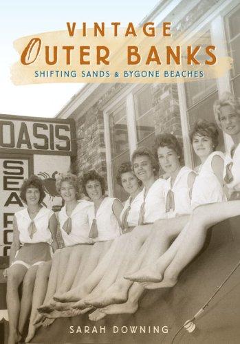Vintage Outer Banks:: Shifting Sands & Bygone Beaches