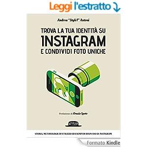 """Trova la tua identità su Instagram e condividi foto uniche: Andrea """"Style1"""" Antoni"""