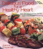 Delicious Food for a Healthy Heart (1570670773) by Stepaniak, Joanne
