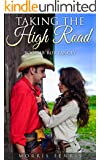A Western Romance: Rob Yancey: Taking the High Road (Book 10) (Western Mystery Romance Series Book 10)