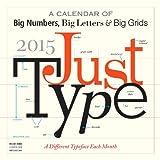 Just Type 2015 Calendar