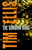 The Gordian Knot (Stone & Randall Book 2) (English Edition)