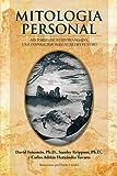 img - for Mitologia Personal: Historias De Nuestro Pasado, Una Inspiracion Para Nuestro Futuro (Spanish Edition) book / textbook / text book