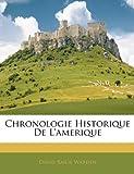 echange, troc David Bailie Warden - Chronologie Historique de L'Amerique