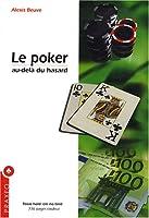 Le poker, au-delà du hasard : Hold'em no limit