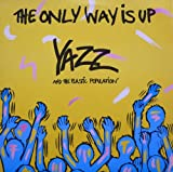 Yazz And The Plastic Population The Only Way Is Up [12